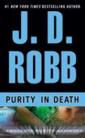 Cover image for Purity in death. bk. 15 : In death series
