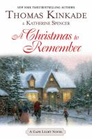 Cover image for A Christmas to remember. bk. 7 : a Cape Light series