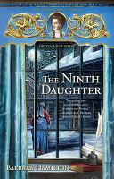 Cover image for The ninth daughter. bk. 1 : Abigail Adams series