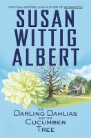 Cover image for The Darling Dahlias and the cucumber tree. bk. 1 : Darling Dahlias series