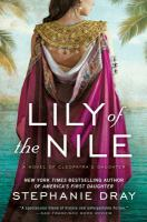 Cover image for Lily of the Nile. bk. 1 : Cleopatra's daughter series