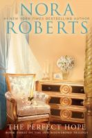 Cover image for The perfect hope. bk. 3 : Inn BoonsBoro trilogy series