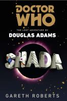Cover image for Doctor Who. Shada : the lost adventure by Douglas Adams : Doctor Who series