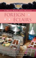 Cover image for Foreign éclairs. bk. 9 : White house chef mystery series / July Hyzy.