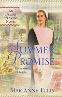 Cover image for Summer promise. bk. 1 : Amish seasons series
