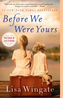 Cover image for Before we were yours A Novel.