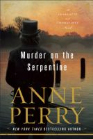 Cover image for Murder on the Serpentine. bk. 32 : Thomas and Charlotte Pitt series