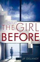 Cover image for The girl before : a novel