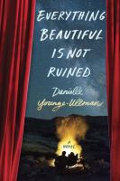 Cover image for Everything beautiful is not ruined