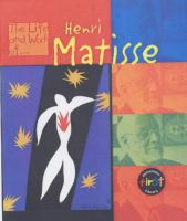 Cover image for The life and work of Henri Matisse