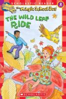 Cover image for The wild leaf ride : Magic School Bus series