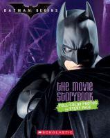 Cover image for Batman begins : the movie storybook : Batman series
