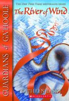 Cover image for The river of wind. bk. 13 : Guardians of Ga'Hoole