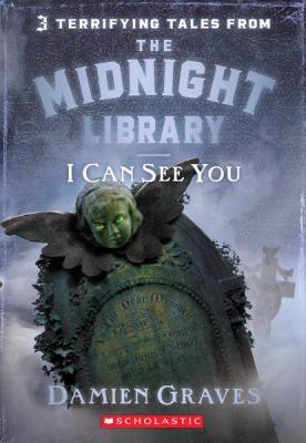 Cover image for I can see you. bk. 7 : The Midnight Library series