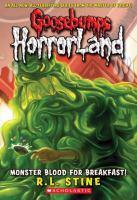 Cover image for Monster blood for breakfast! bk. 3 : Goosebumps HorrorLand series