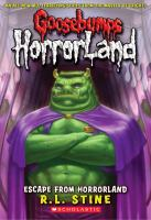 Cover image for Escape from HorrorLand. bk. 11 : Goosebumps HorrorLand series