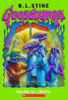 Cover image for Calling all creeps! bk. 50 : Goosebumps series