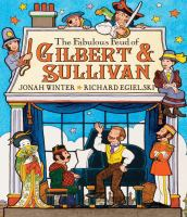 Cover image for The fabulous feud of Gilbert & Sullivan