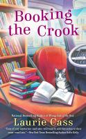 Cover image for Booking the crook. bk. 7 : Bookmobile cat mystery series
