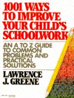 Cover image for 1001 ways to improve your child's schoolwork : an easy-to-use reference book of common school problems and practical solutions