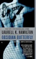 Cover image for Obsidian butterfly. bk. 9 : Anita Blake, vampire hunter series