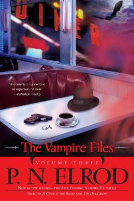 Cover image for The vampire files. Volume 3, bks. 7-8 : The vampire files series
