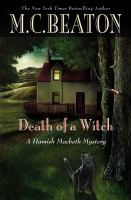 Cover image for Death of a witch. bk. 25 : Hamish Macbeth series