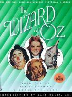 Imagen de portada para The Wizard of Oz : the official 50th anniversary pictorial history
