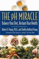 Imagen de portada para The pH miracle : balance your diet, reclaim your health