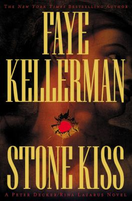 Cover image for Stone kiss, bk. 14 : Peter Decker/Rina Lazarus series