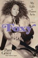 Cover image for Foxy : my life in three acts