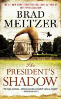 Cover image for The President's shadow. bk. 3 [large print] : Culper Ring series