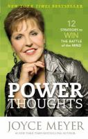Imagen de portada para Power thoughts : 12 strategies to win the battle of the mind
