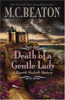 Cover image for Death of a gentle lady. bk. 24 : Hamish Macbeth series