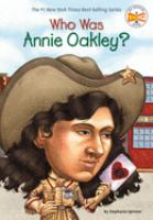 Cover image for Who was Annie Oakley?