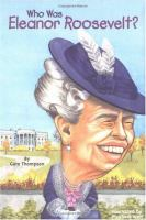 Cover image for Who was Eleanor Roosevelt?