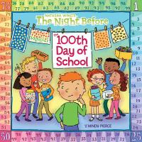 Cover image for The night before the 100th day of school