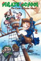Imagen de portada para The curse of Snake Island. bk. 1 : Pirate school series