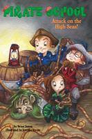 Imagen de portada para Attack on the high seas! bk. 3 : Pirate school series