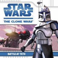 Cover image for Star Wars, the Clone wars : Battle at Teth
