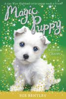 Cover image for A forest charm. bk. 6 : Magic puppy series