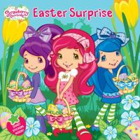 Cover image for Easter surprise : Strawberry Shortcake series