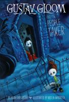 Cover image for Gustav Gloom and the People Taker. bk. 1 : Gustav Gloom series