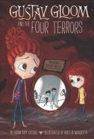 Cover image for Gustav Gloom and the Four Terrors