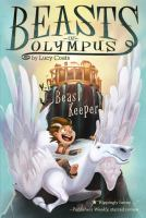 Cover image for Beast keeper. bk. 1 : Beasts of Olympus series