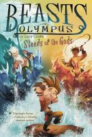 Cover image for Steeds of the gods. bk. 3 : Beasts of Olympus series