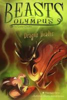 Cover image for Dragon healer. bk. 4 : Beasts of Olympus series