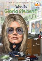Cover image for Who is Gloria Steinem?
