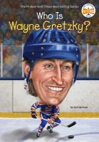 Cover image for Who is Wayne Gretzky?