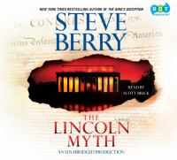 Cover image for The Lincoln myth. bk. 9 [sound recording CD] : Cotton Malone series